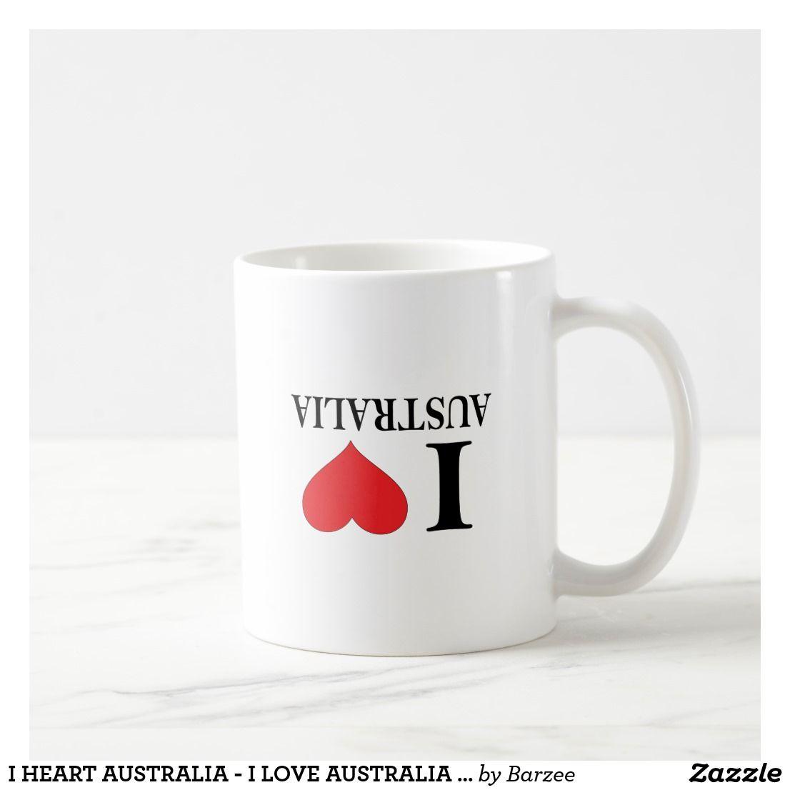 I HEART AUSTRALIA - I LOVE AUSTRALIA - UPSIDE DOWN COFFEE ...