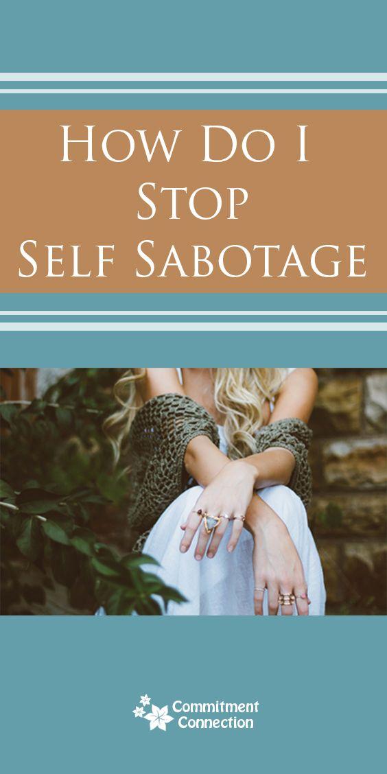 Self sabotaging a relationships dating