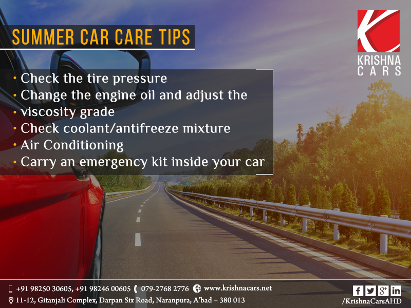 Summer Car Care Tips 1. Check the tire pressure 2. change