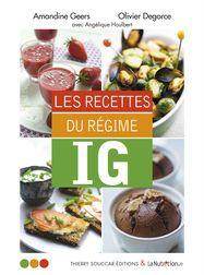 Régime IG : 30 recettes pour sy mettre !