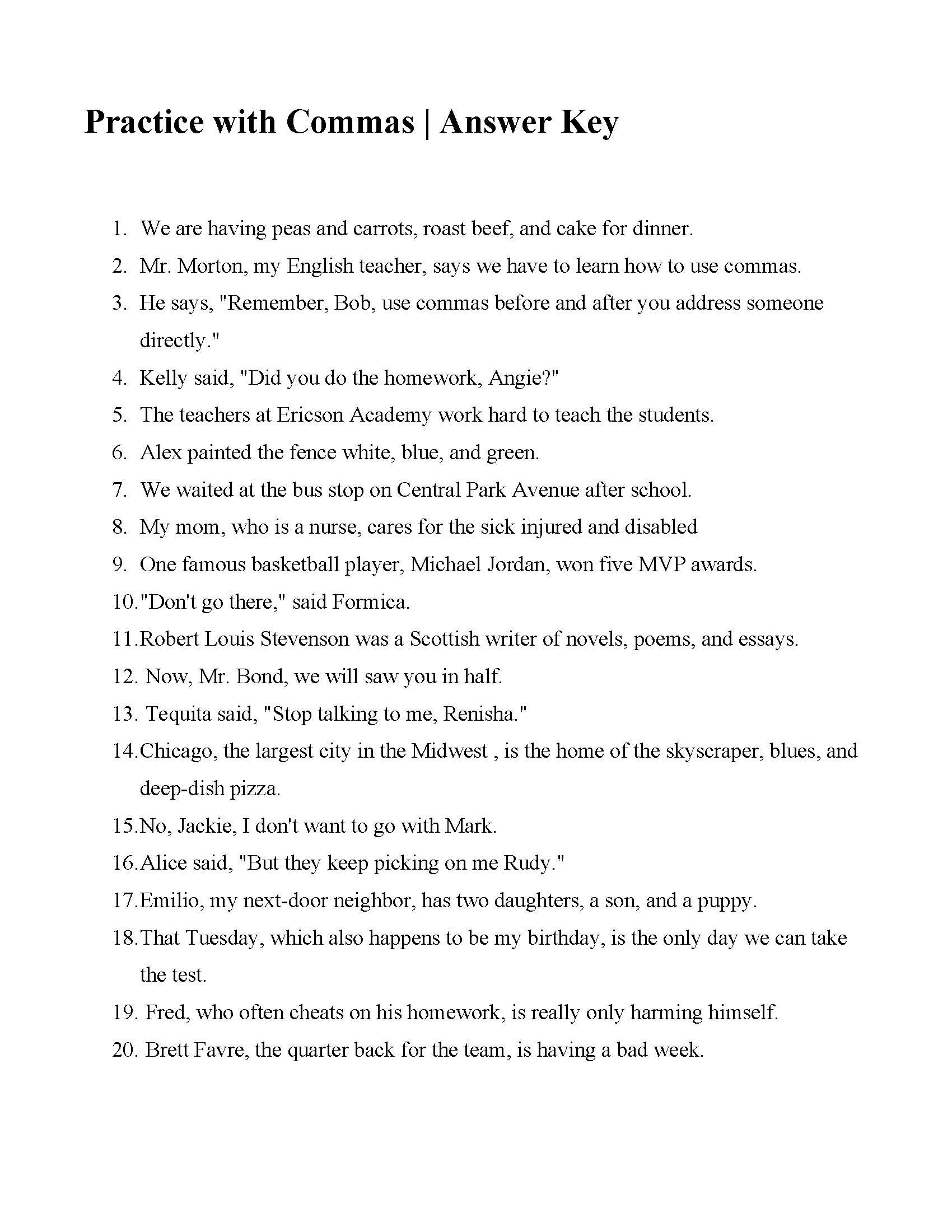 This Is The Answer Key For The Practice With Commas Punctuation Worksheets Free Grammar Worksheet 1st Grade Writing Worksheets Home » print and make » worksheets. punctuation worksheets