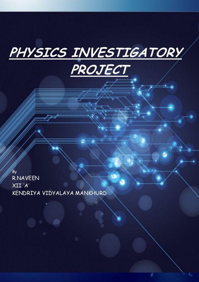 cbse class 12 physics investigatory project topics list