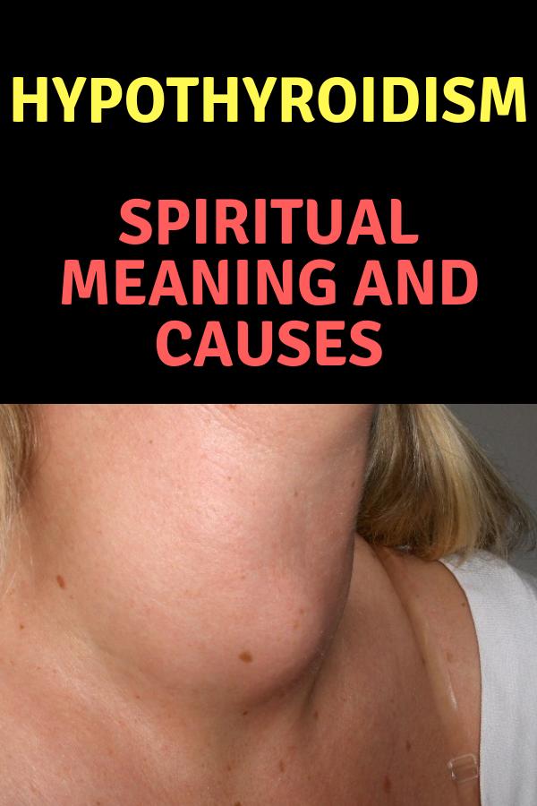 Hypothyroidism & Hyperthyroidism – Spiritual Meaning and Causes