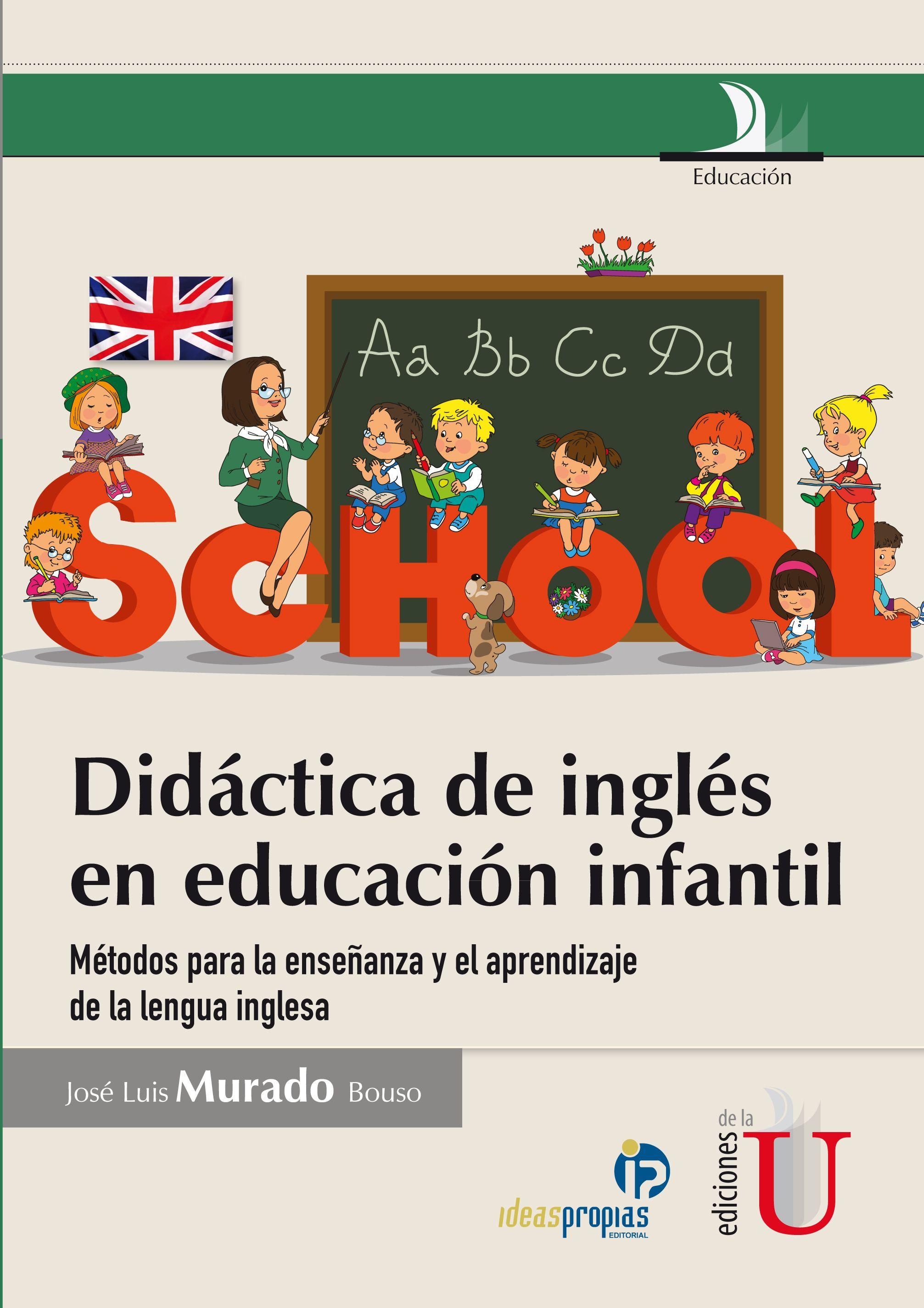 Didactica De Ingles En Educacion Infantil Metodos Para La Ensenanza Y El Aprendizaje De La