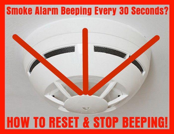 Smoke Detector Beeping Chirping 30 Seconds How To Reset Smoke