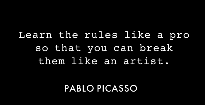 Picasso On Breaking All The Rules Quotes Inspired Social Media