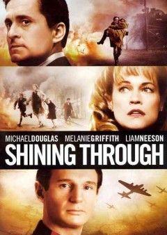 Shining Through Michael Douglas Melanie Griffith Liam Neeson
