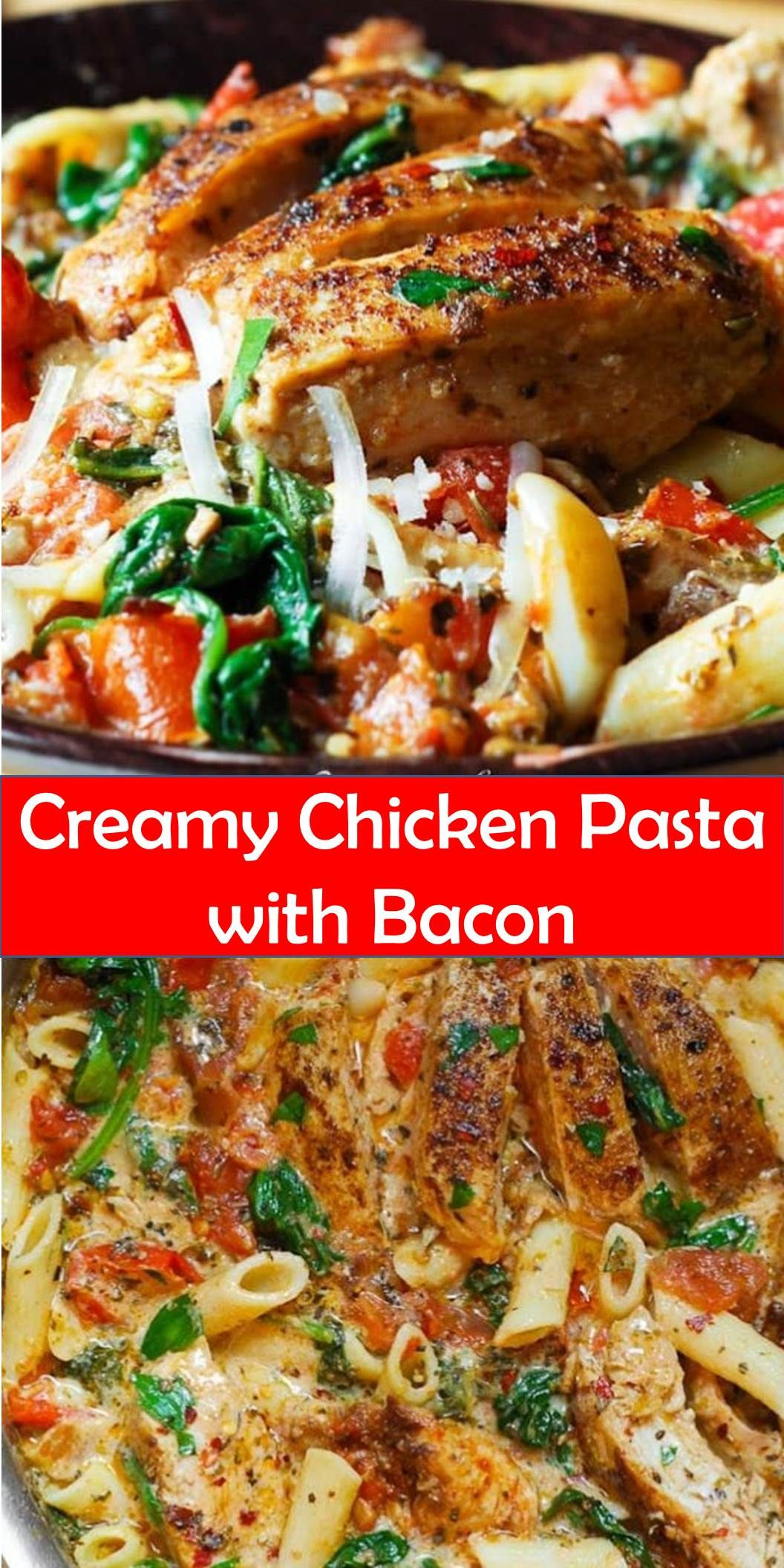 Yummy Creamy Chicken Pasta With Bacon Your Family S Favorite Food And Drink Creamy Chicken Pasta With Bacon The Delicious Creamy S Yummmmm In 2019