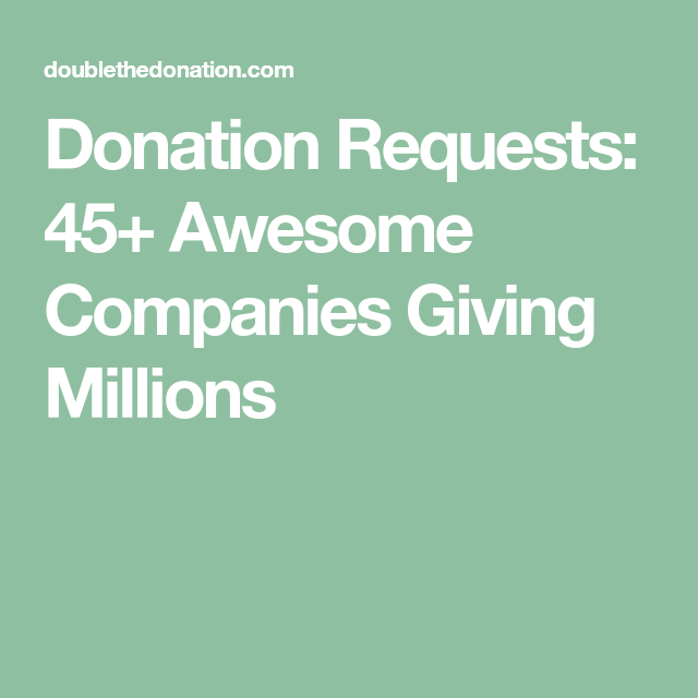 Donation Requests  Awesome Companies Giving Millions  LsQr