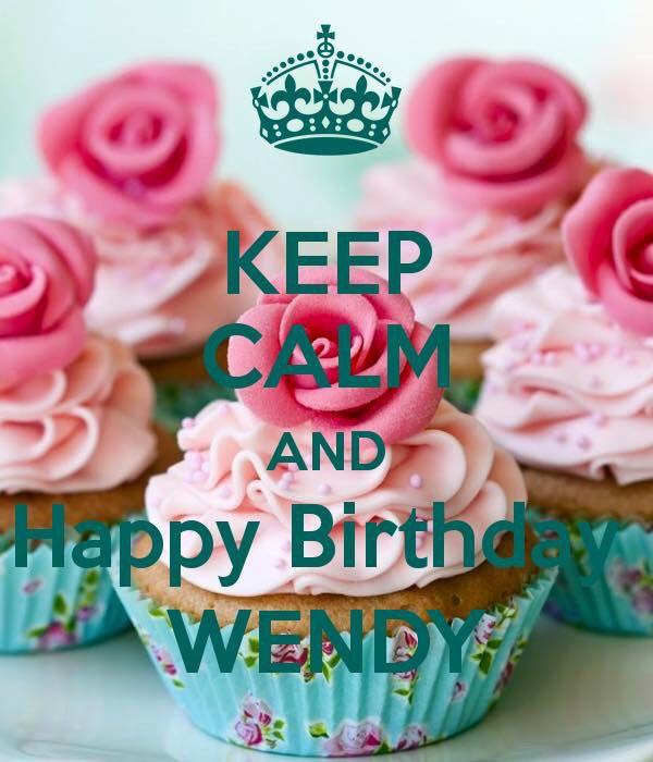 Happy Birthday Wendy With Images Birthday Happy Birthday