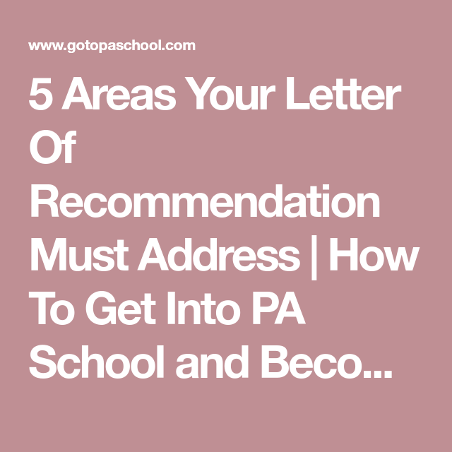 5 Areas Your Letter Of Recommendation Must Address How To Get Into