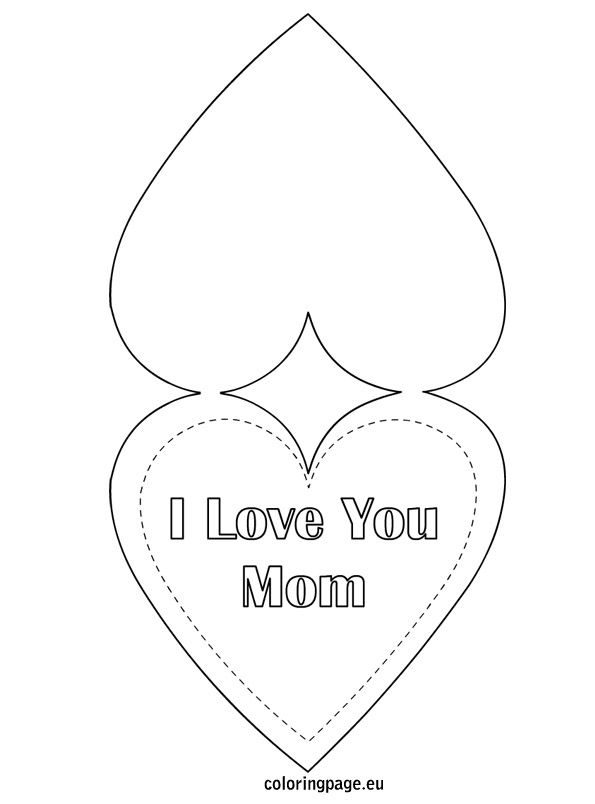 I love you mom greeting card coloring page mothers day ideas - mothers day card template