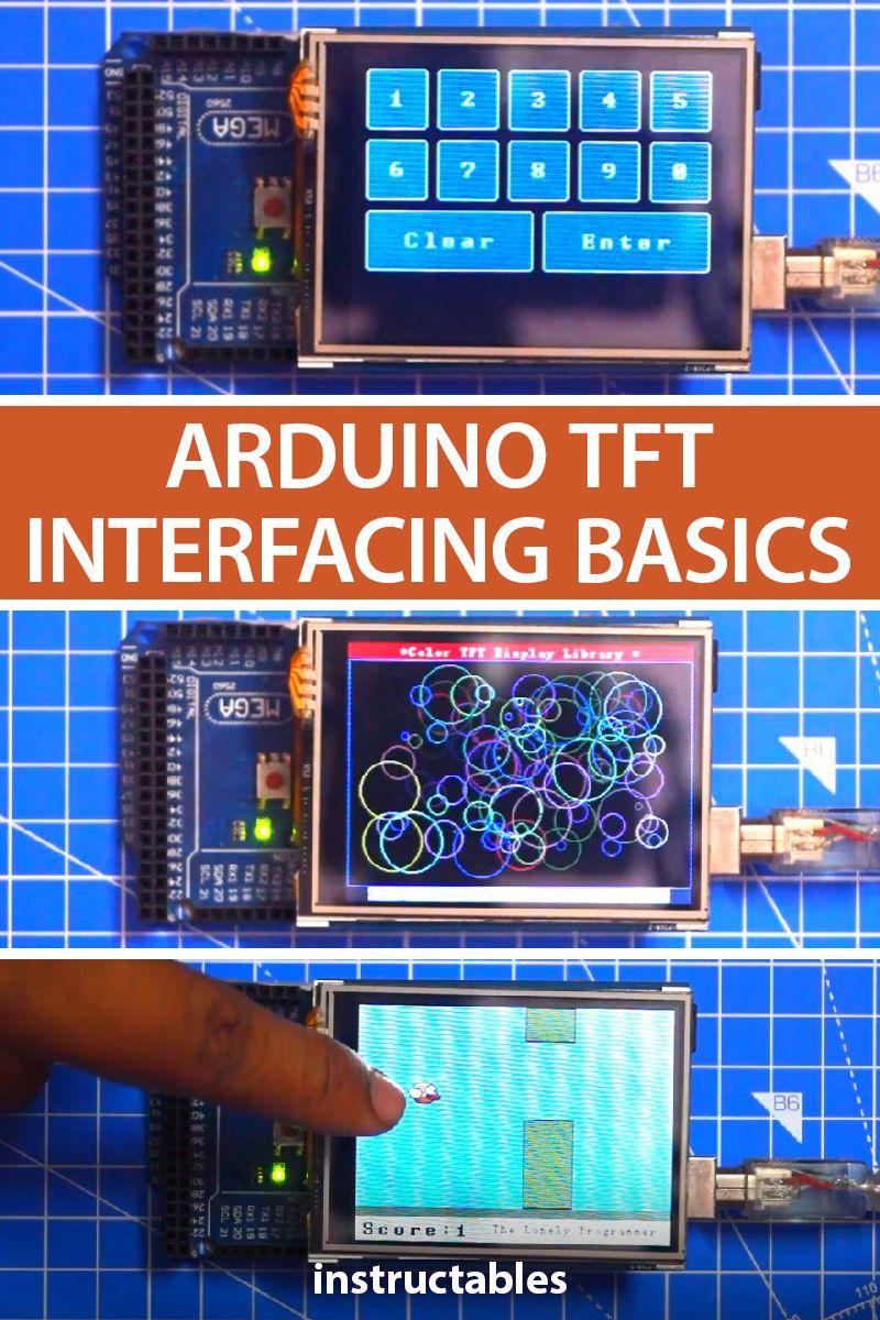 Arduino Tft Interfacing Basics In 2020 Arduino Projects Diy