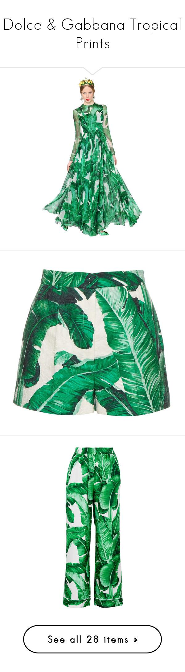 Dolce u gabbana tropical prints