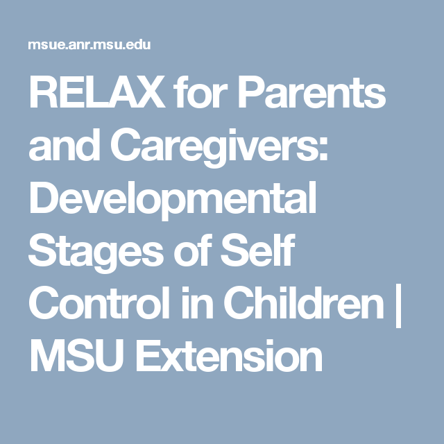 relax for parents and caregivers developmental stages of self