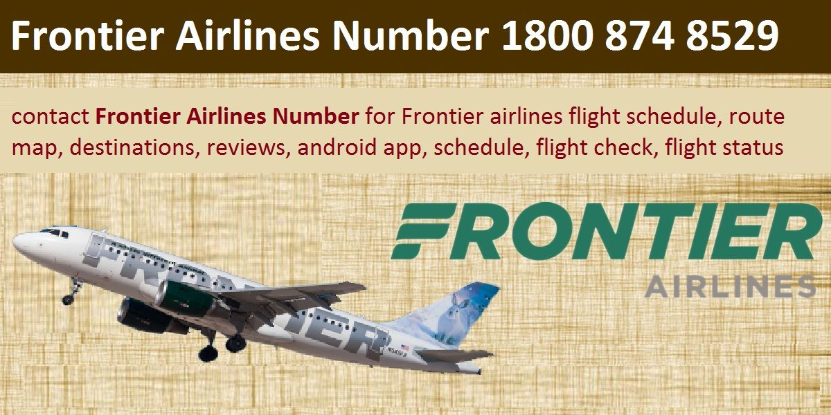 Get Frontier Airlines Number For Best Booking Flight Deals Or Book The Low Cost Flight Cheap Tickets Jus Booking Flights Flight Status App Low Cost Flights