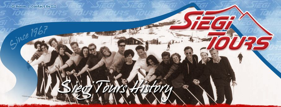 So, the roots of Siegi Tours go way back based upon the motivation to help skiers lost in the high mountain region. Today the SIEGI TOURS TEAM with Siegi, Irene, Kerstin, Silvana & Michael offer their helping hand wherever necessary to make your holiday a great and unforgettable one. - See more at: http://www.siegitours.com/html/history.htm#sthash.BDsj2Npq.dpuf