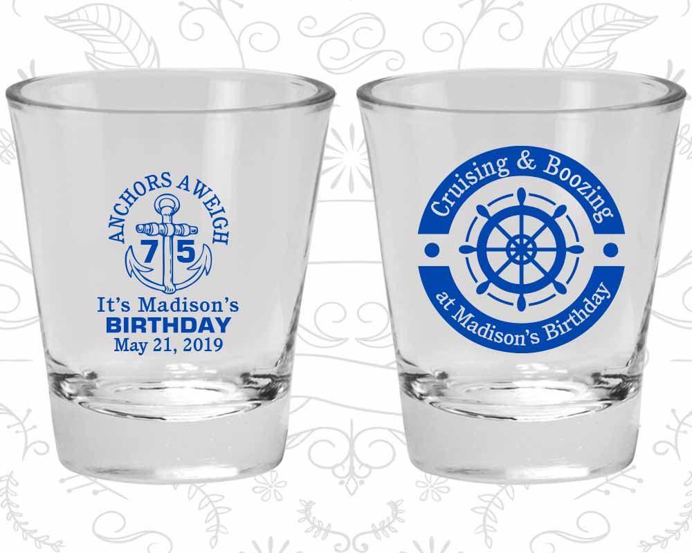 Birthday Glass Nautical Birthday Shot Glass 20178 Anchors Aweigh Anchor Birthday 75th Birthday Shot Glass Birthday Shot Glass