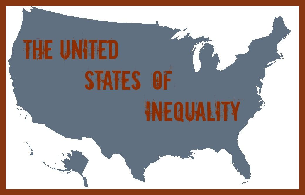 The United States Of Poverty And Inequality Inequality Poverty United States