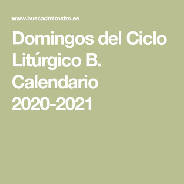 Domingos del Ciclo Litúrgico B. Calendario 2020 2021 en 2020