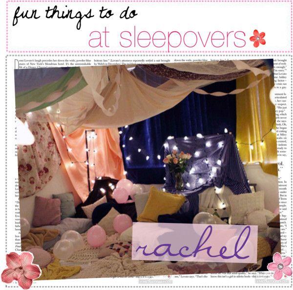 """""""fun Things To Do At Sleepovers ♥"""" By Tip-glitter-girls"""
