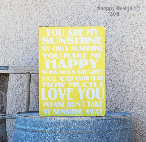 You Are My Sunshine Sign  11x15  U Pick Color by snappydesign, $40.00
