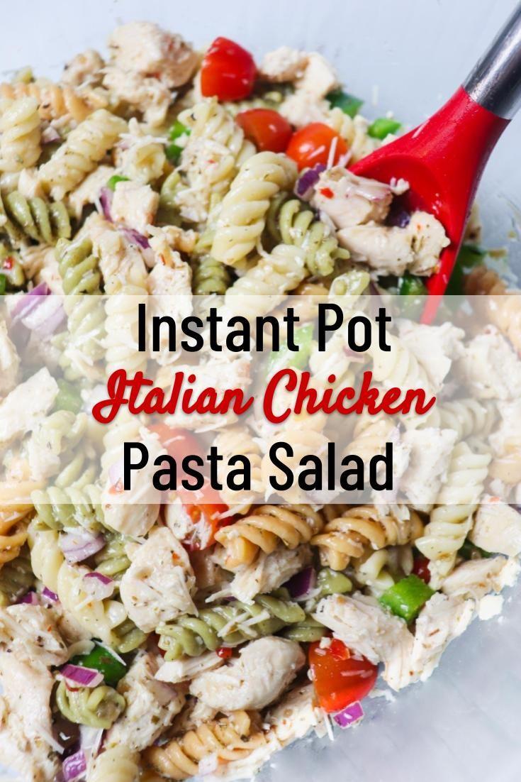 Photo of Instant Pot Italian Chicken Pasta Salad