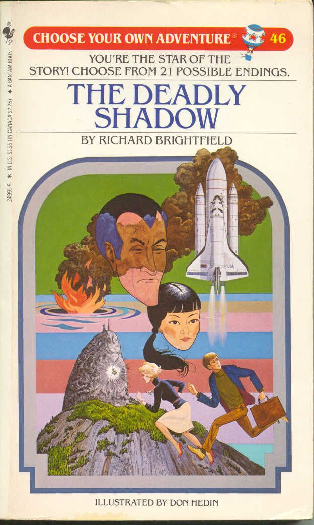 Book #46 of the original 80's CYOA series by Bantam featuring inspired art and illustrations by Don Hedin a.k.a. Paul Granger