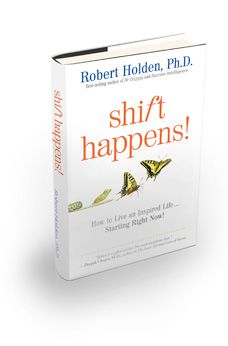 Shift Happens Uk Edition By Robert Holden Fantastic Book Jam