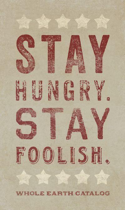 stay foolish    whole earth catalog