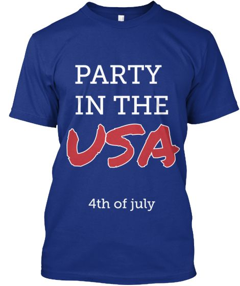 Party In The USA #USA #4thofJuly #america