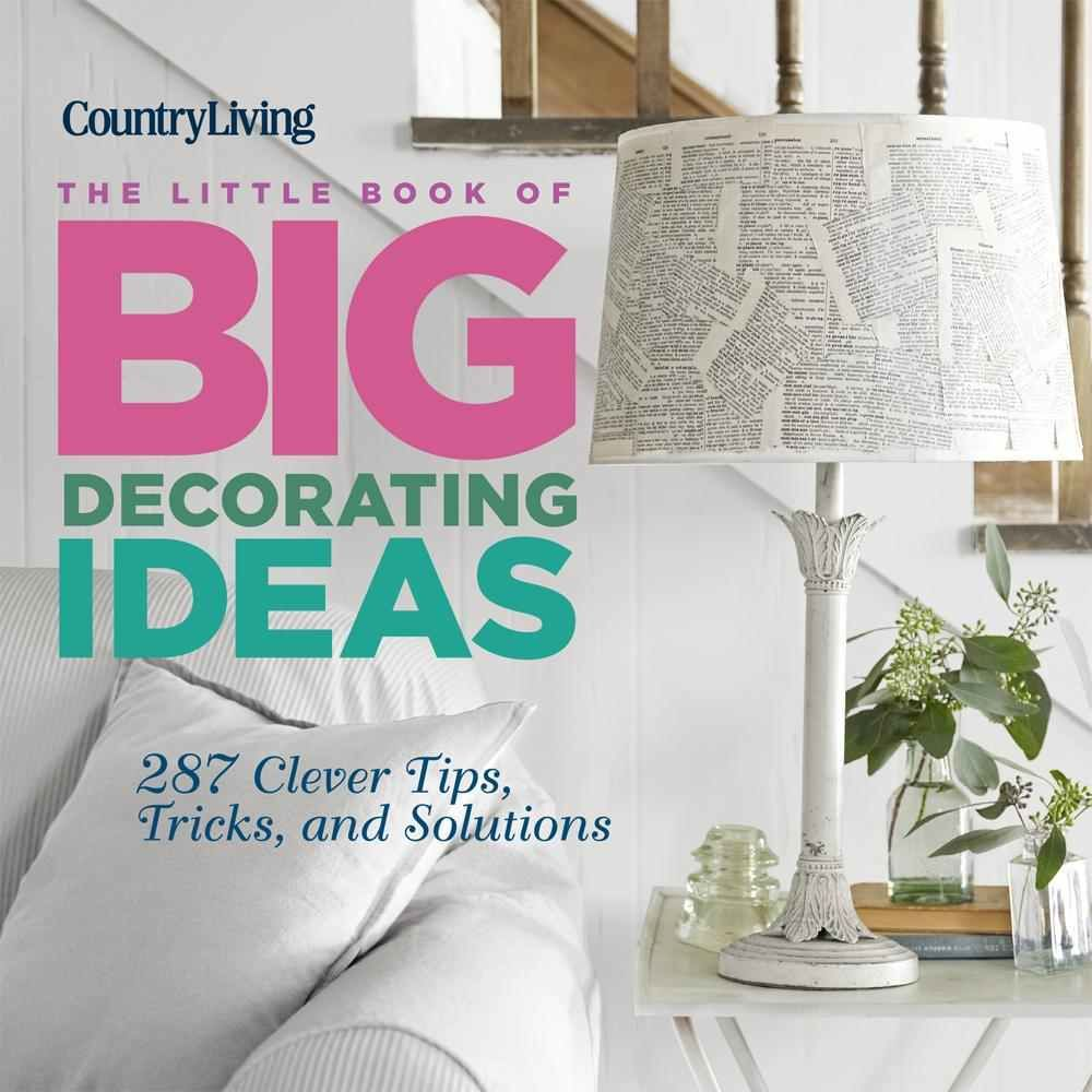 The Little Book of Big Decorating Ideas | For the Home | Pinterest ...
