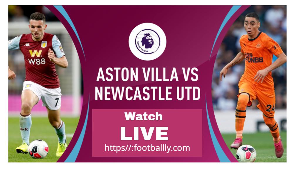 Newcastle United Vs Aston Villa Live Streaming Live Football Match Barcelona Champions League Liverpool Live
