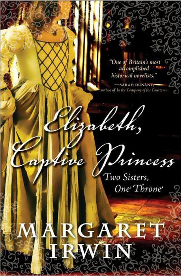 Margaret Irwin - Elizabeth, Captive Princess / #awordfromJoJo #HistoricalFiction #MargaretIrwin