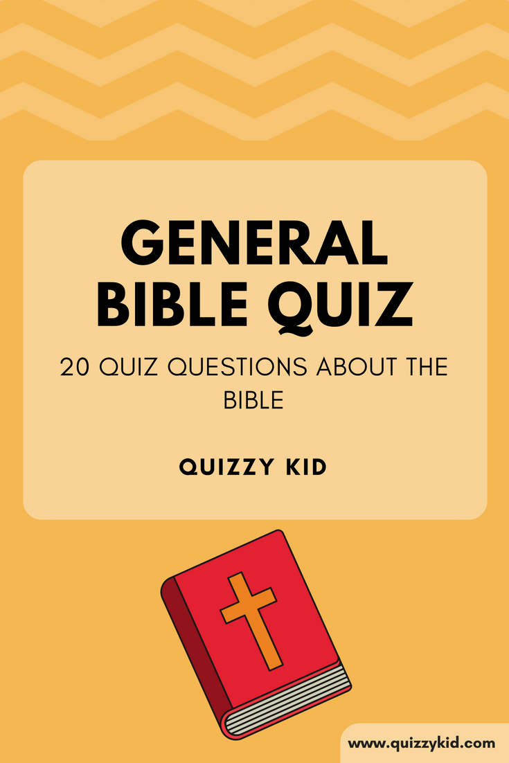 General Bible Questions for Kids | Bible Quizzes for Kids | Bible