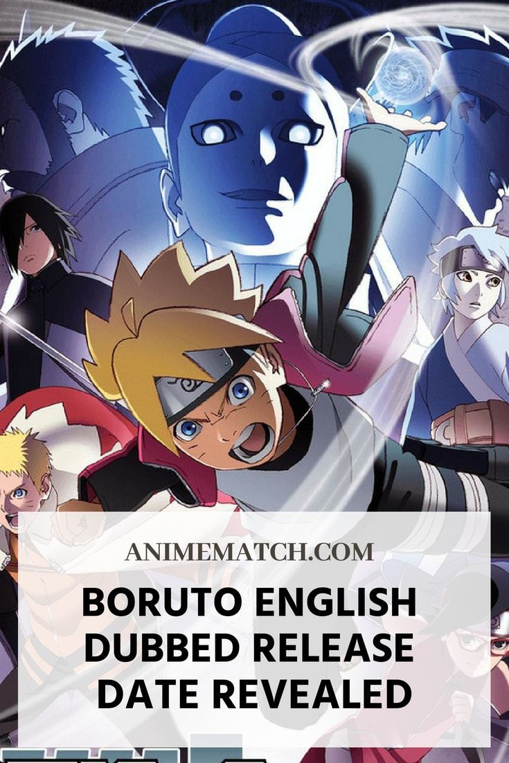 Boruto english dubbed release date revealed boruto