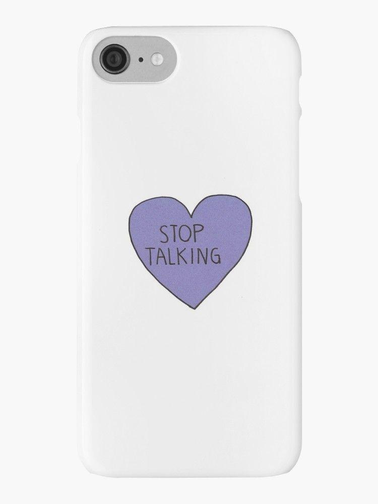 Pinterest: @ryleighboyer ♡Stop Talking Phone Case♡
