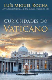 Manta De Historias Curiosidades Do Vaticano De Luis Miguel Rocha