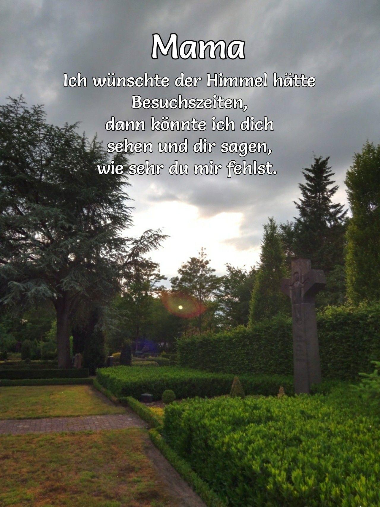 Mama Trauer Tod Himmel | Trauer Tod Mama | Pinterest