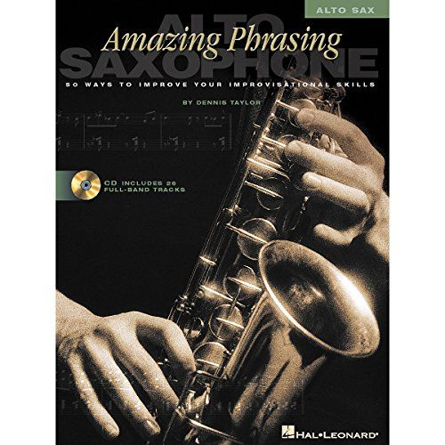Amazing Phrazing Alto Sax Saxophone Sheet Music Book with CD Dennis Taylor