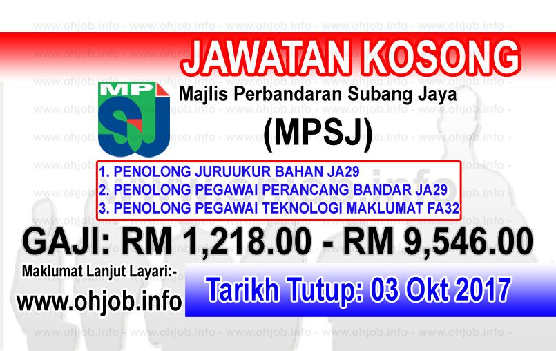 Jawatan Kosong Mpsj Majlis Perbandaran Subang Jaya 03 Oktober 2017 Kerja Kosong Mpsj Majlis Perbandaran Subang Jaya Oktober Subang Subang Jaya Oktober