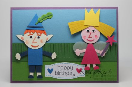 My Little Stampin Kingdom Ben Holly Wish Sophie A Happy Birthday Punch Art Cards Ben And Holly Handmade Birthday Cards