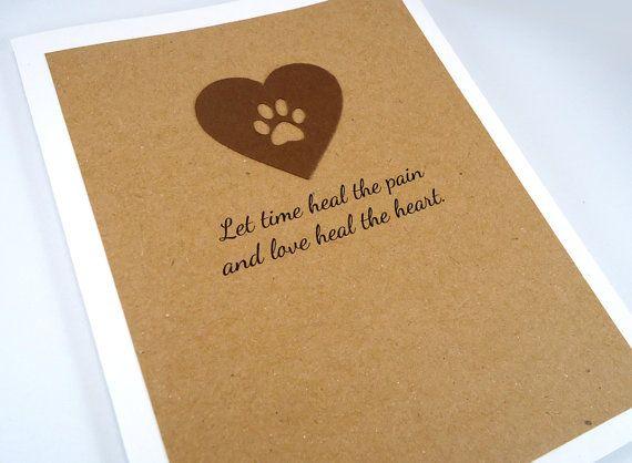 pet sympathy card loss of pet pet condolence let time heal the pain