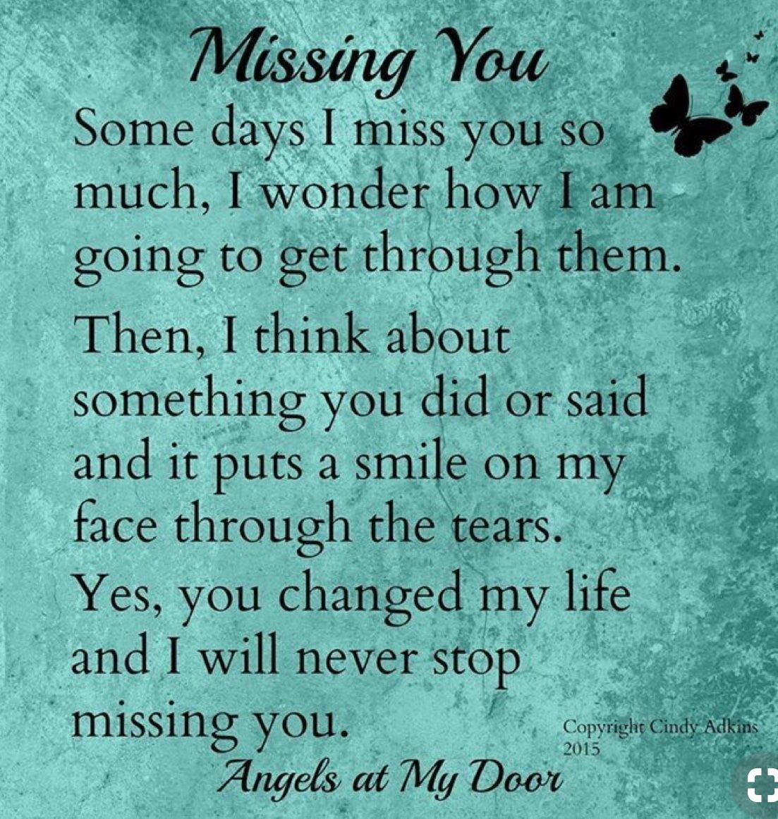 This is you Honey I'll always miss and love you forever!