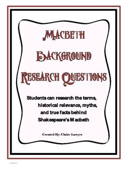 Macbeth Background Research Questions | Books Worth Reading