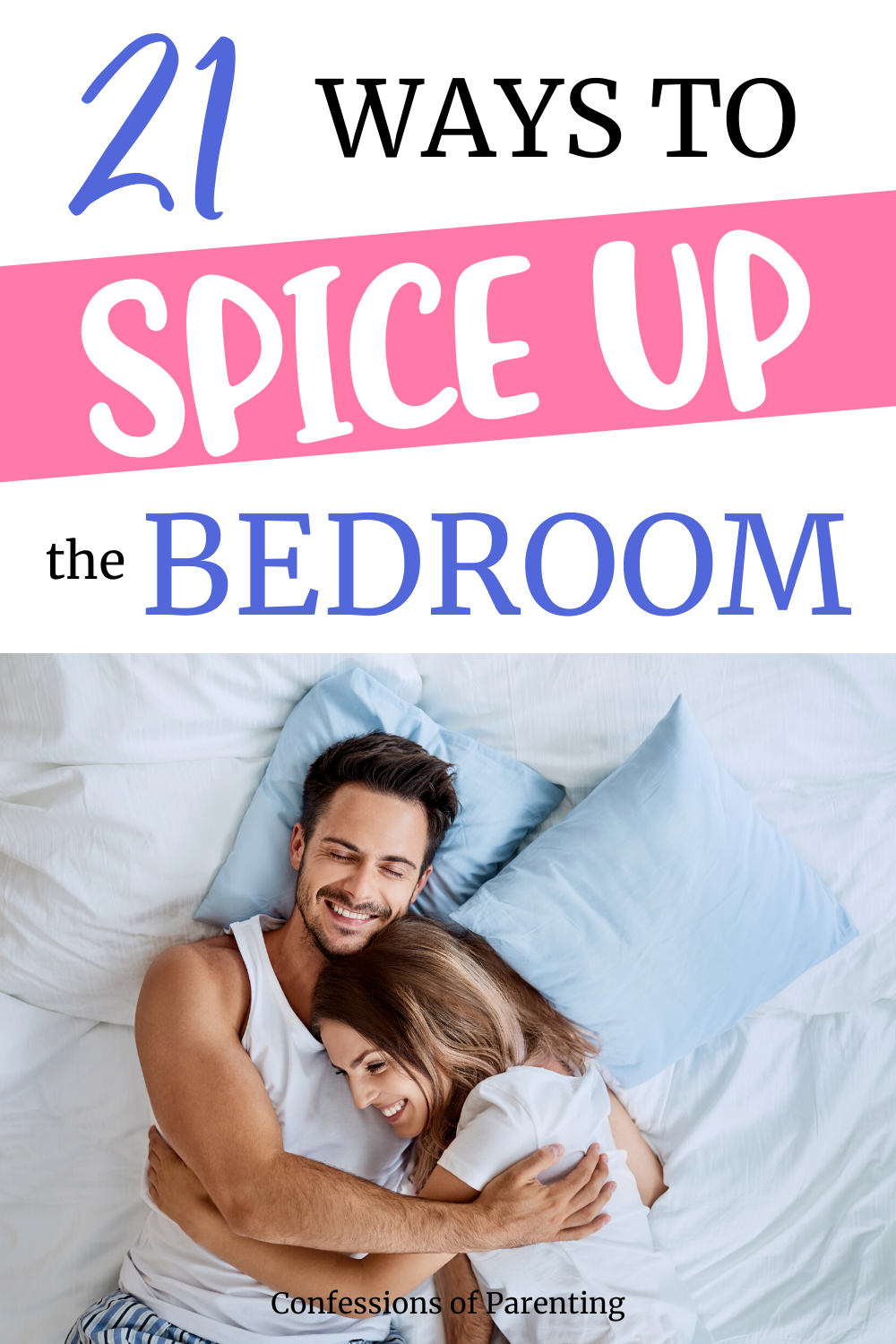 21 Fun Ideas To Spice Up The Bedroom (That Work
