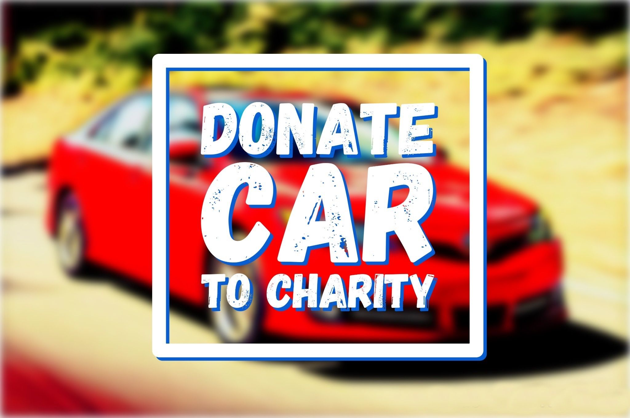 Are you wanting to know how to donate a car to charity