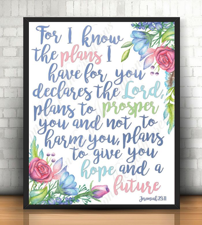 Jeremiah 29 11 For I Know The Plans I Have For You Art Print Etsy Jeremiah 29 11 Printable I Know The Plans Bible Verse Painting