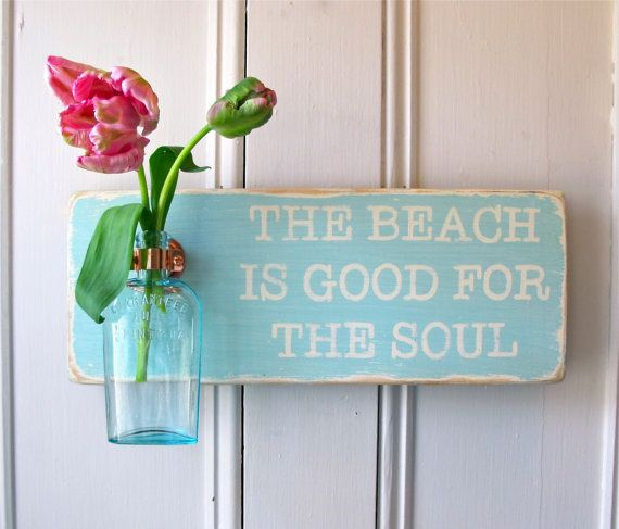 Wall Flower Vase, The Beach Is Good For The Soul, Signage, Aqua Antique Bottle, Copper Hanger, Beach Sign, Home Decor