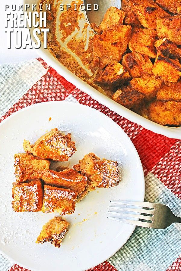 easy overnight pumpkin french toast casserole tastes just like pumpkin pie This slightly sweetened dish is perfect for sleepover parties holiday brunches and meal prep fo...